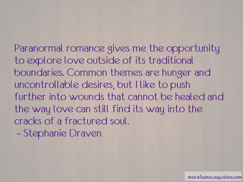 Stephanie Draven Quotes