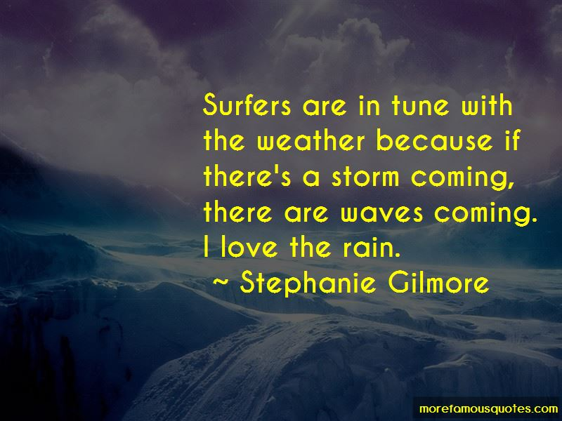 Stephanie Gilmore Quotes Pictures 2