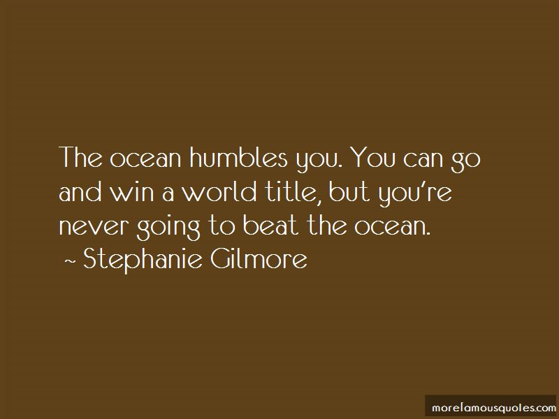 Stephanie Gilmore Quotes Pictures 3