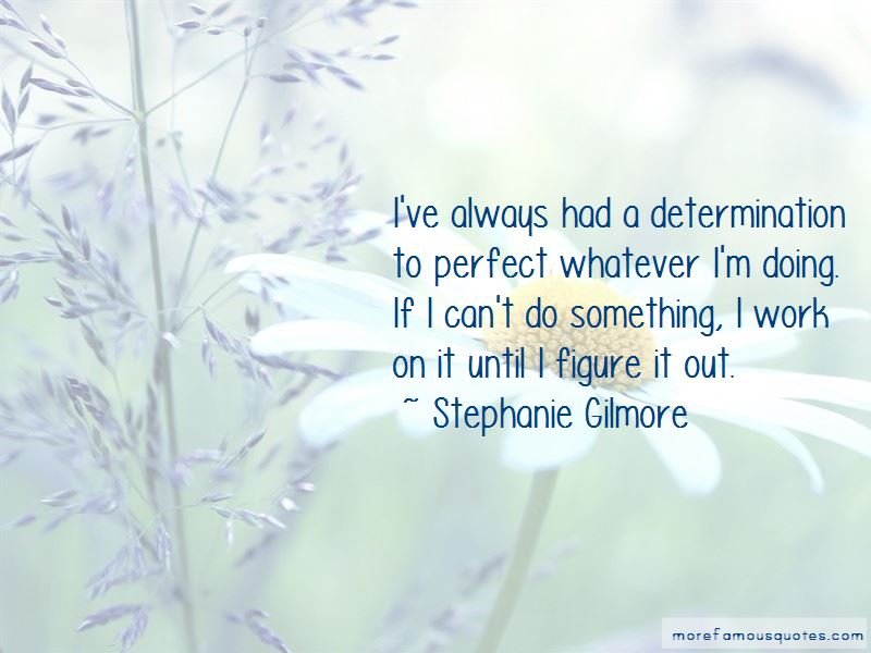 Stephanie Gilmore Quotes Pictures 4