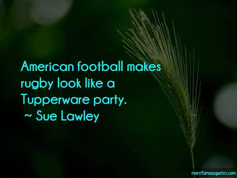 Sue Lawley Quotes