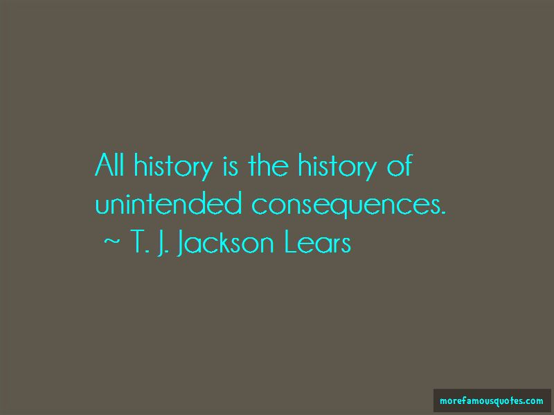 T. J. Jackson Lears Quotes Pictures 2