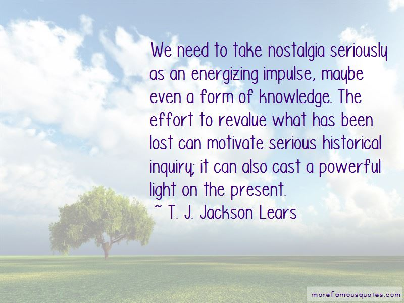 T. J. Jackson Lears Quotes Pictures 3