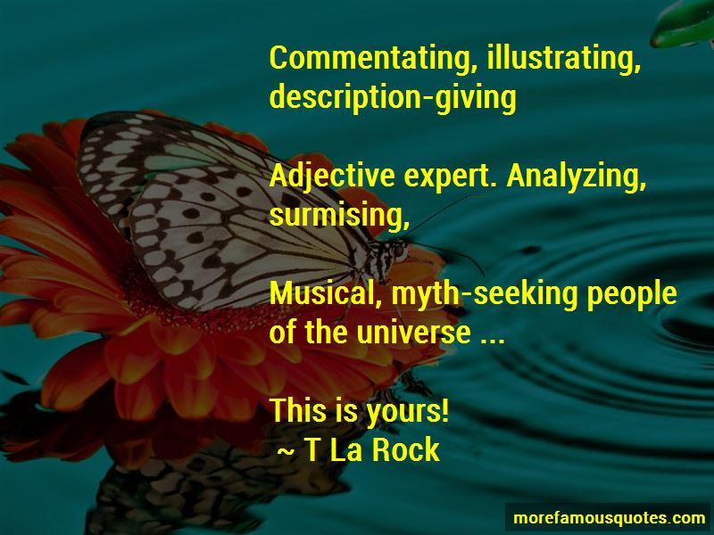 T La Rock Quotes
