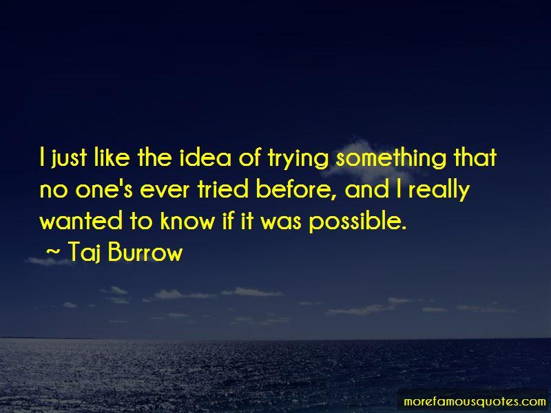 Taj Burrow Quotes