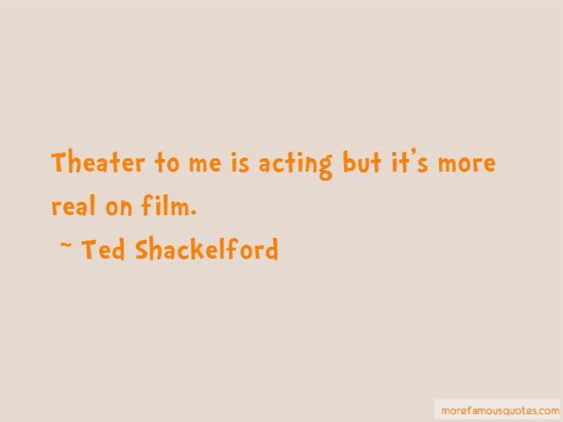 Ted Shackelford Quotes Pictures 4