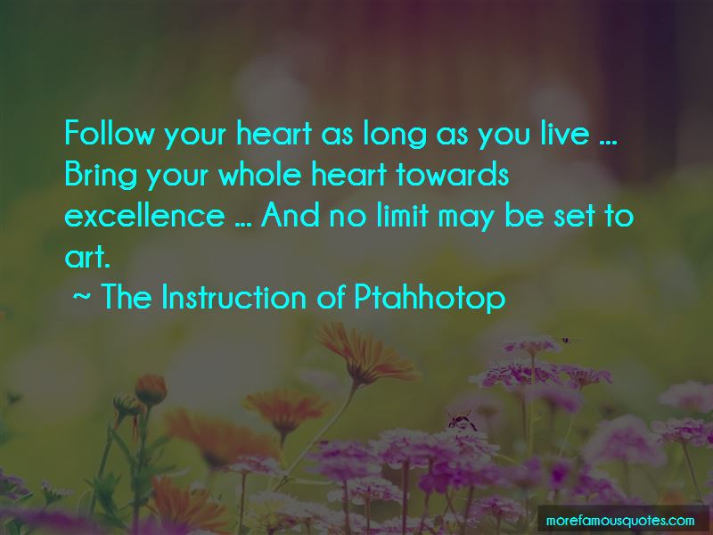 The Instruction Of Ptahhotop Quotes