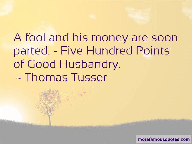 Thomas Tusser Quotes Pictures 3