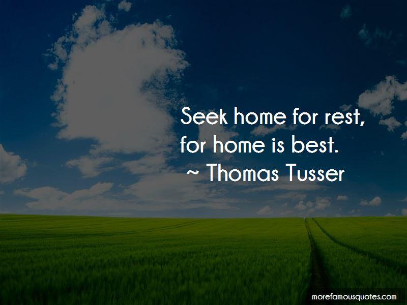 Thomas Tusser Quotes Pictures 4