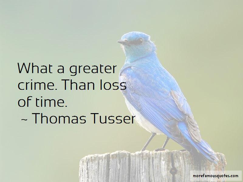Thomas Tusser Quotes