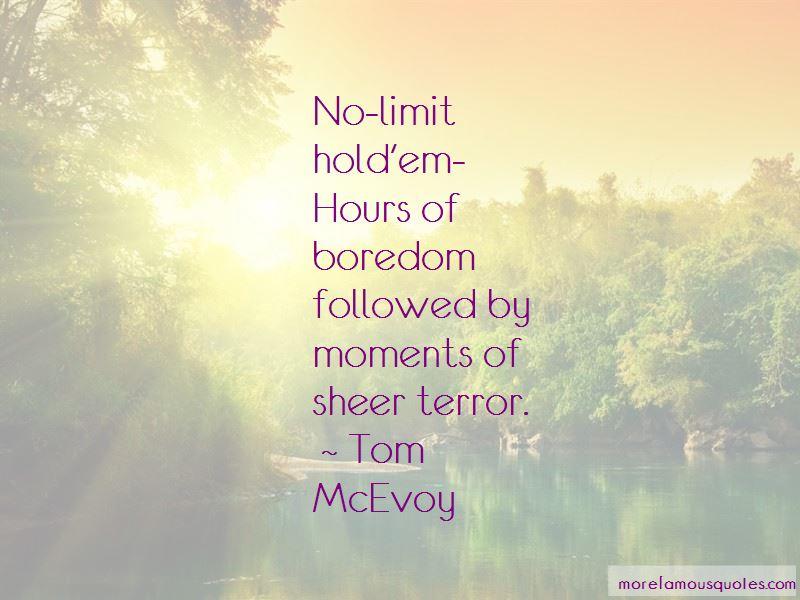 Tom McEvoy Quotes Pictures 2