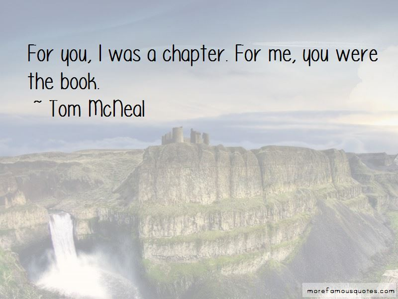 Tom McNeal Quotes Pictures 2