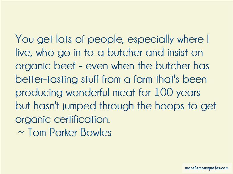 Tom Parker Bowles Quotes