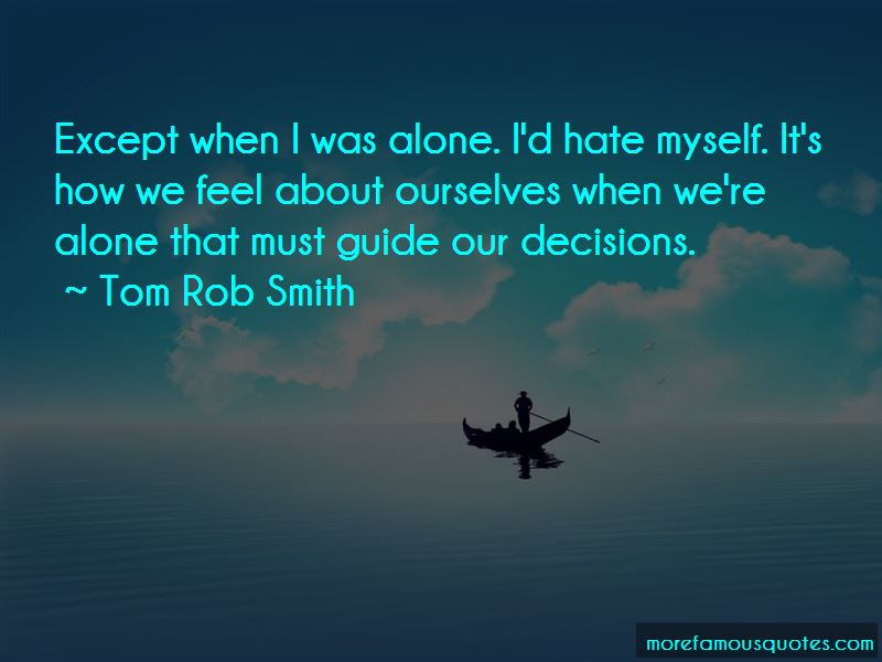 Tom Rob Smith Quotes Pictures 2