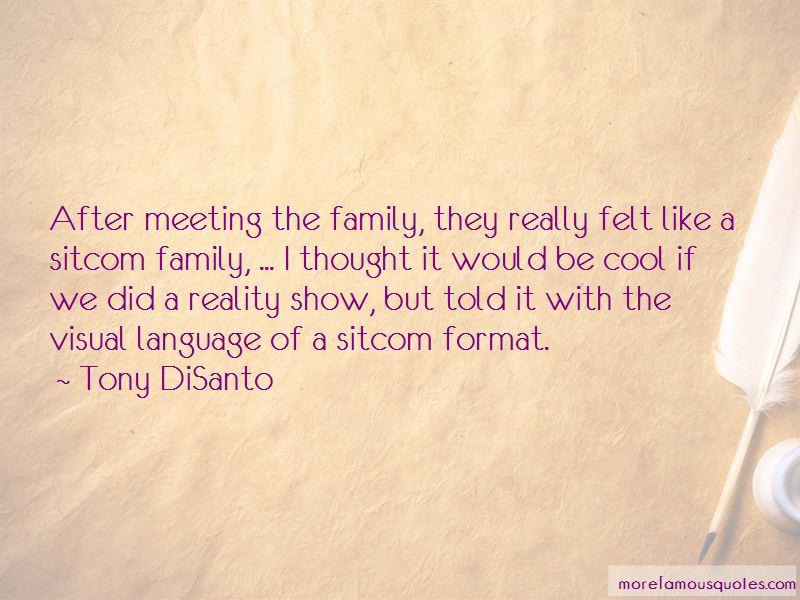 Tony DiSanto Quotes