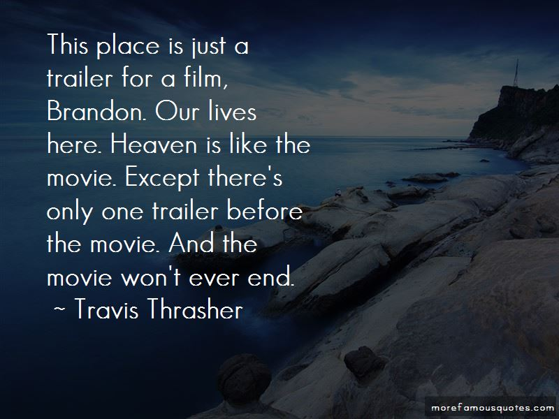 Travis Thrasher Quotes Pictures 2