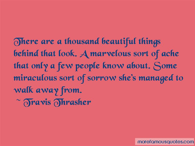 Travis Thrasher Quotes Pictures 4