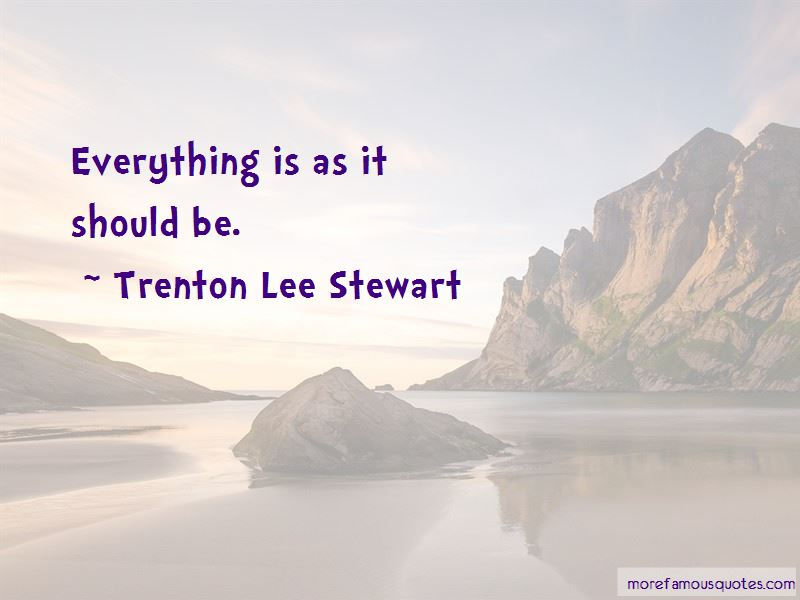 Trenton Lee Stewart Quotes Pictures 4