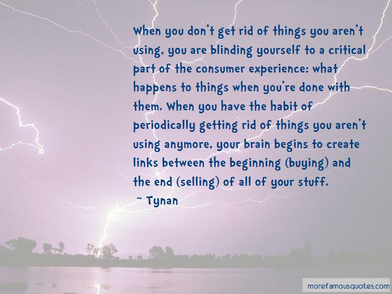 Tynan Quotes