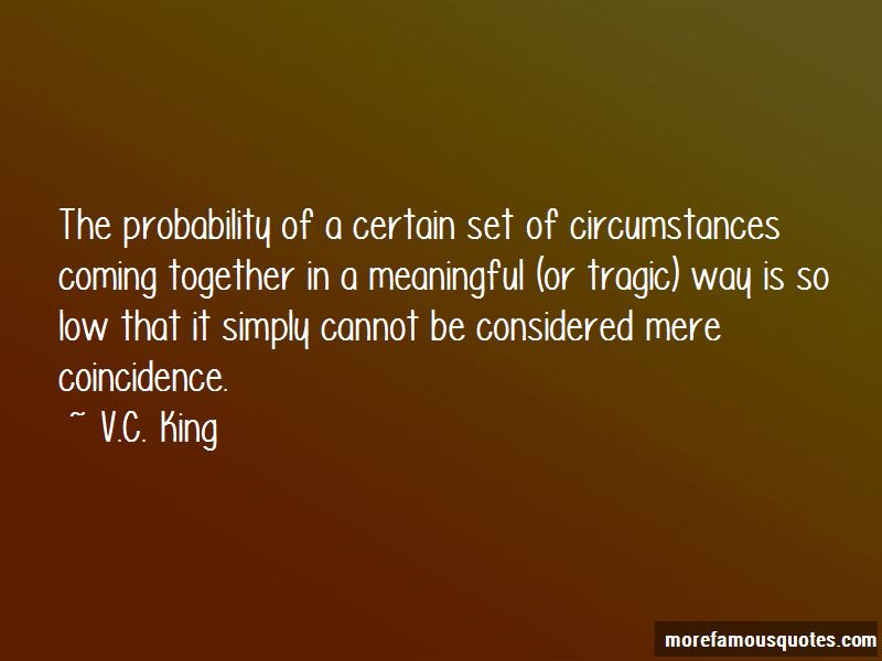 V.C. King Quotes