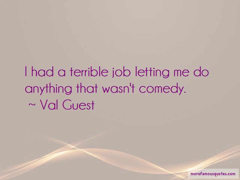 Val Guest Quotes Pictures 2