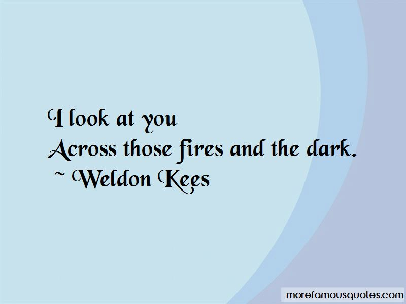Weldon Kees Quotes
