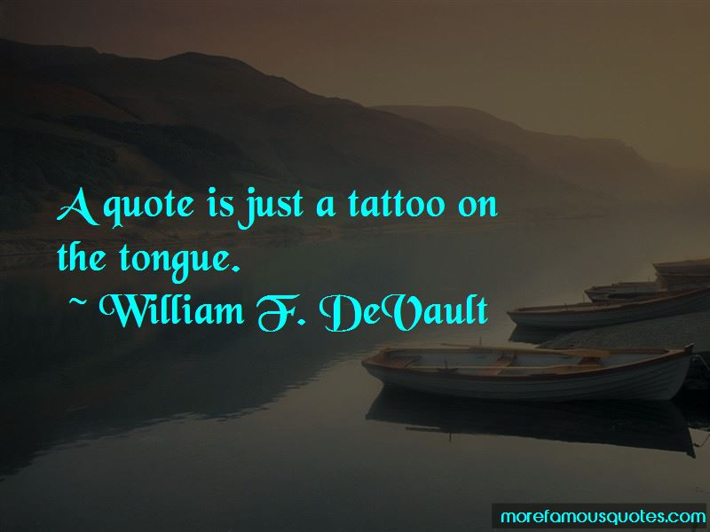 William F. DeVault Quotes