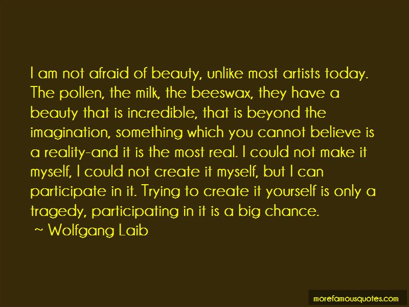 Wolfgang Laib Quotes Pictures 3