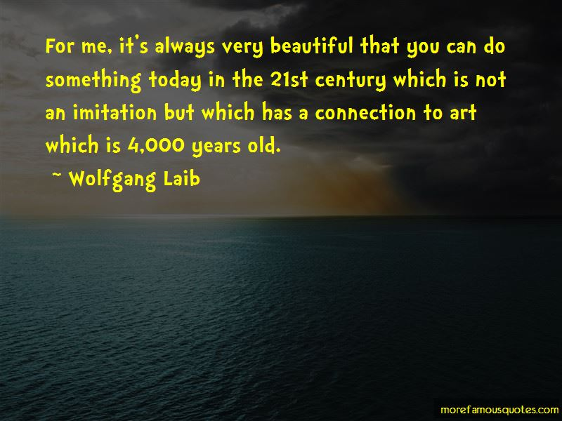 Wolfgang Laib Quotes Pictures 4
