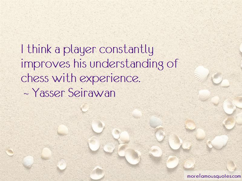 Yasser Seirawan Quotes Pictures 4