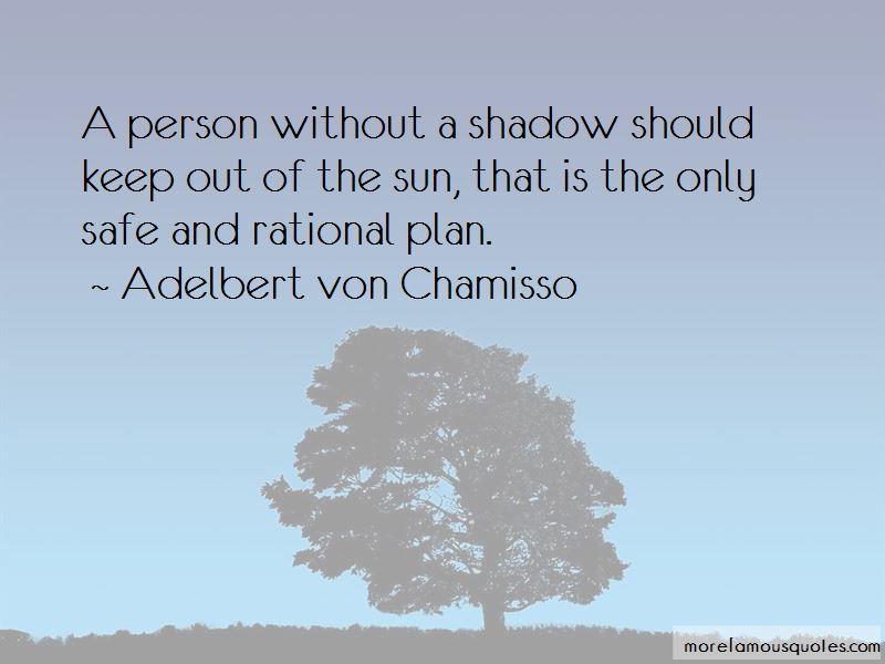 Adelbert Von Chamisso Quotes Pictures 2