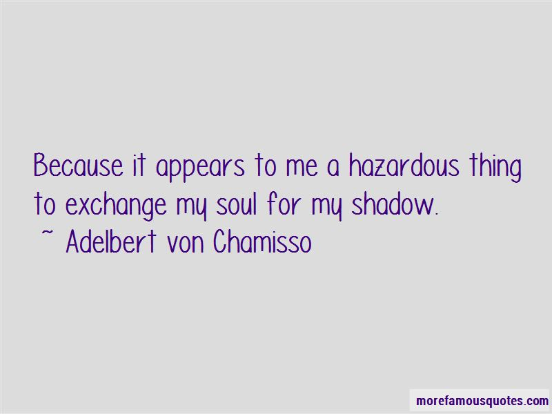 Adelbert Von Chamisso Quotes Pictures 3