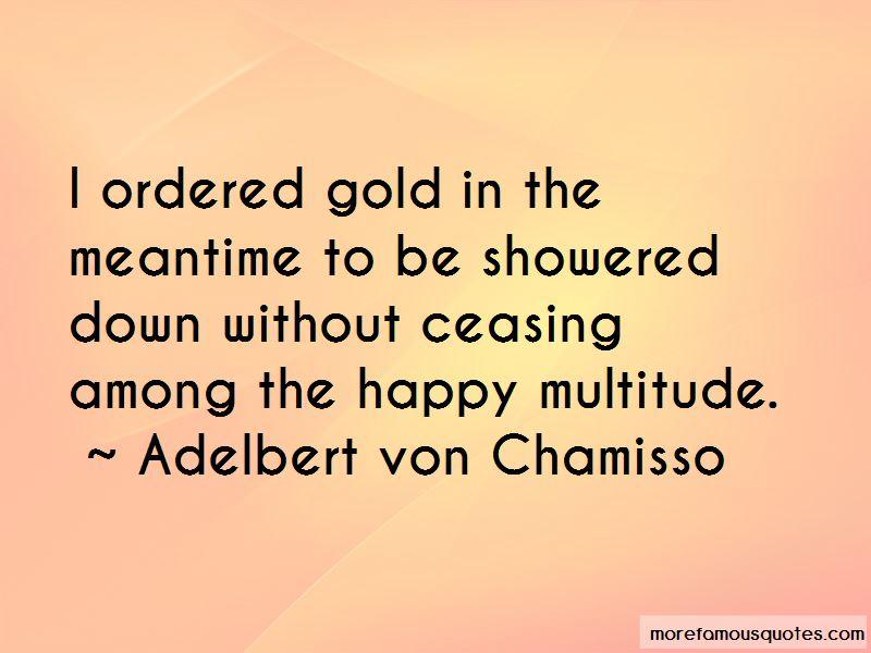 Adelbert Von Chamisso Quotes Pictures 4