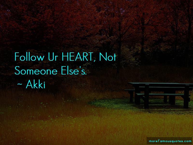 Akki Quotes