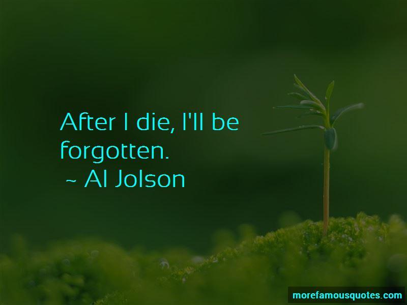 Al Jolson Quotes Pictures 4