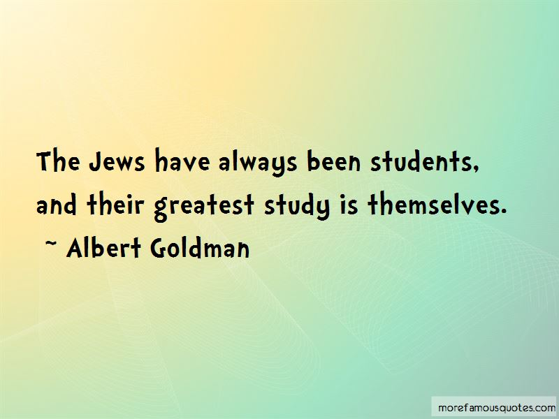 Albert Goldman Quotes