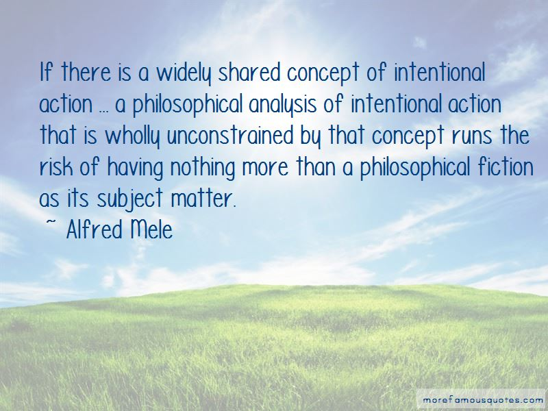 Alfred Mele Quotes
