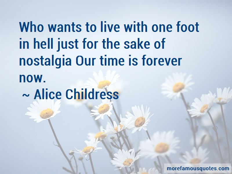 Alice Childress Quotes Pictures 3