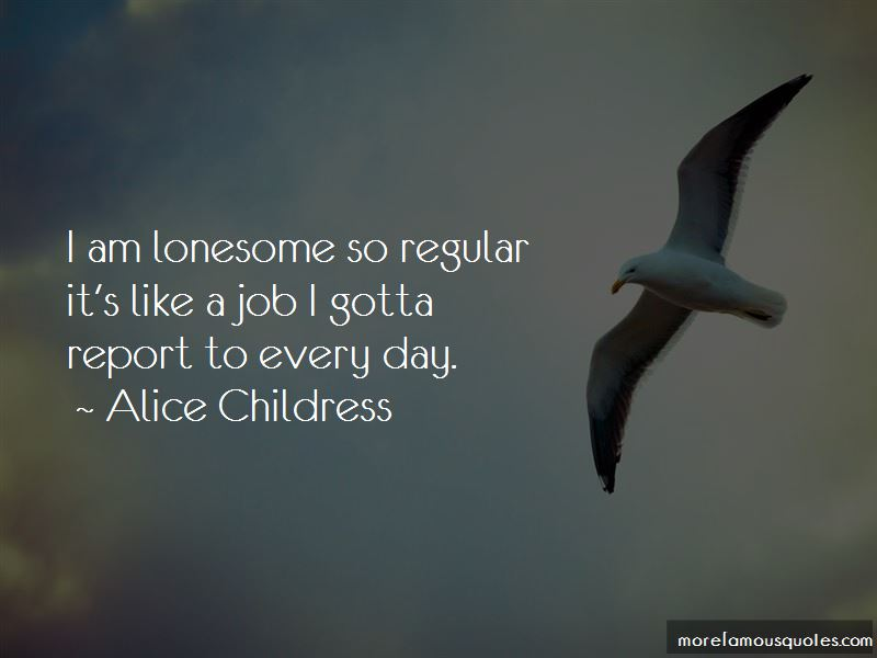 Alice Childress Quotes Pictures 4