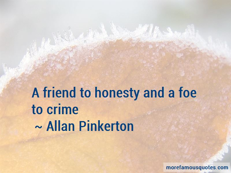 Allan Pinkerton Quotes