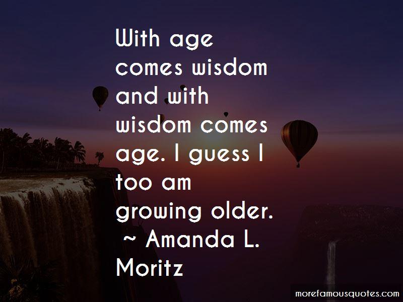 Amanda L. Moritz Quotes