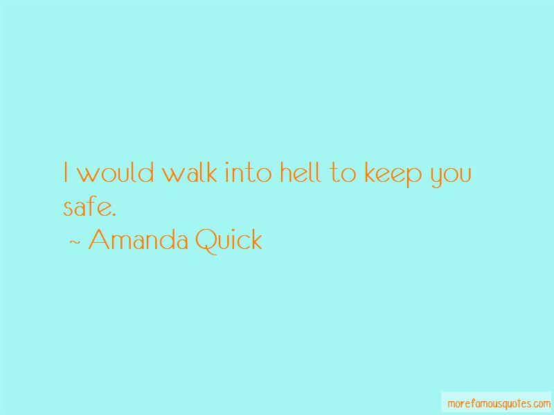 Amanda Quick Quotes Pictures 3