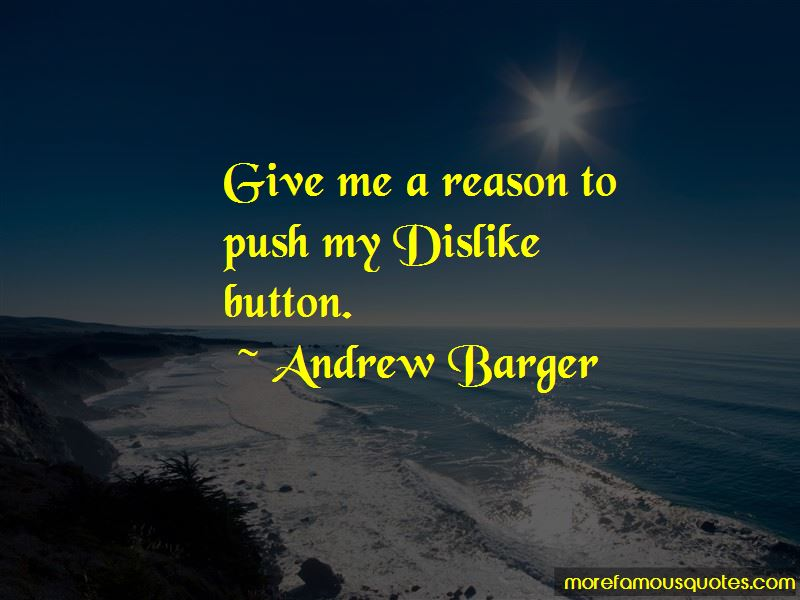 Andrew Barger Quotes Pictures 3
