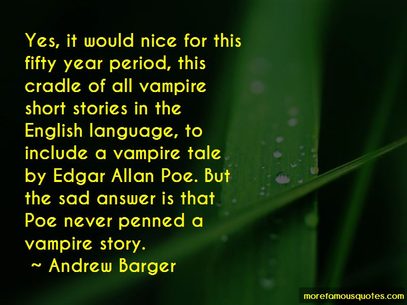 Andrew Barger Quotes
