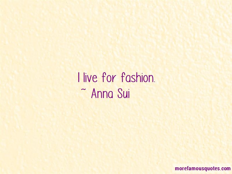 Anna Sui Quotes Pictures 4