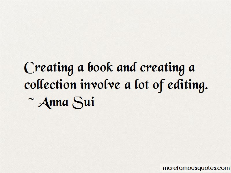Anna Sui Quotes