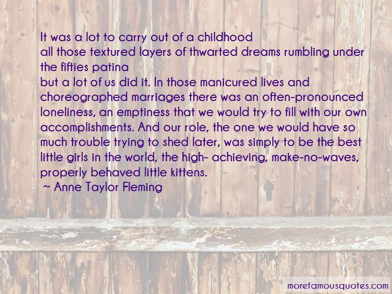 Anne Taylor Fleming Quotes Pictures 3