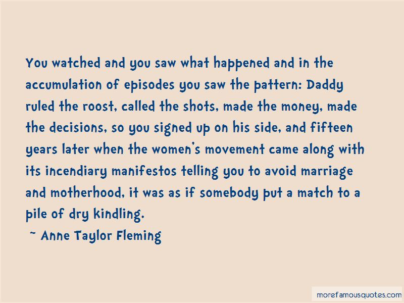 Anne Taylor Fleming Quotes Pictures 4