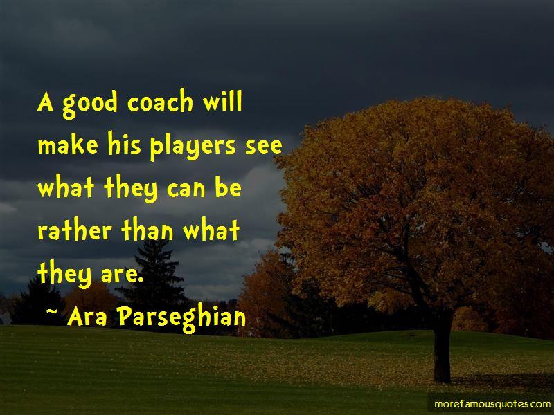 Ara Parseghian Quotes Pictures 3