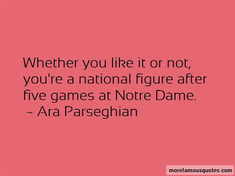 Ara Parseghian Quotes